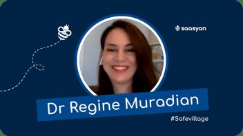 Dr Regine Muradian on Saasyan #SafeVillage