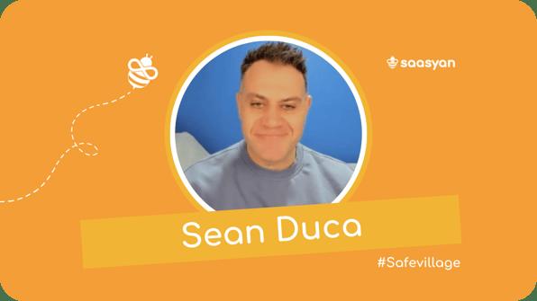 Sean Duca on the Saasyan #SafeVillage